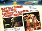 Ike Tina Turner / Jimmy Reed / Serendipity Sing